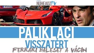 Összetört Ferrari a Váci úton - Palik László kommentárjával | NuHeadzTV