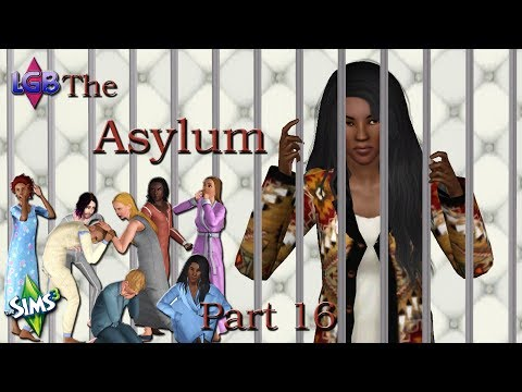 The Sims 3: The Asylum Part 16 Birthday Blues