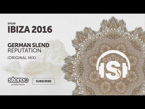 German Slend - Reputation - Original Mix