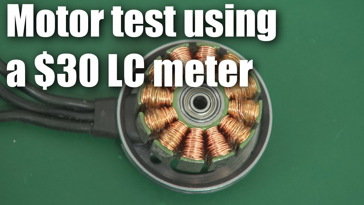 How To Test A Brushless Motor With 30 Lc Meter Youtube Dc Diagram Free Engine Image For User