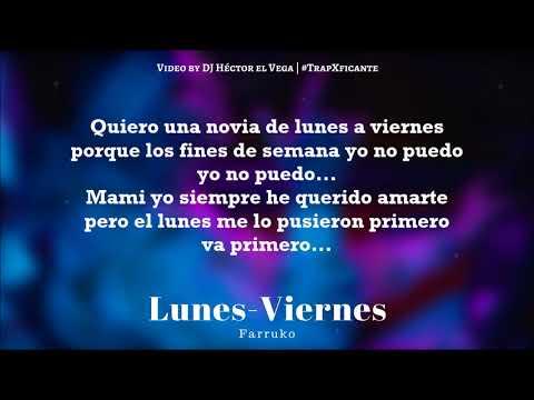 Farruko - Lunes a Viernes (Letra) #TrapFicante