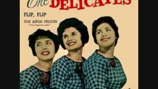 The Delicates - Flip Flip (1960)