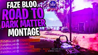 "FaZe Bloo - ""Road To Dark Matter"" Montage"