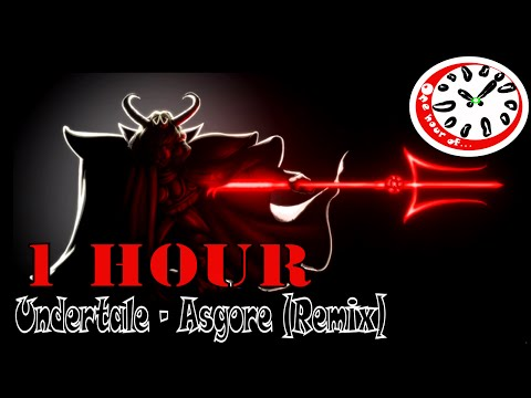 Undertale - Asgore (Remix) 1 hour | One Hour of...