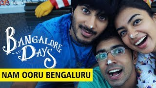 Bangalore Days | Song | Nam Ooru Bengaluru