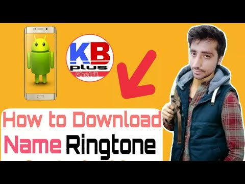How to free  Download Name ringtone | KB Plus