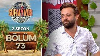 Survivor Panorama 2.Sezon | 73.Bölüm