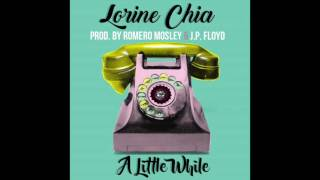 "Lorine Chia & Romero Mosley - ""A Little While"" OFFICIAL VERSION"
