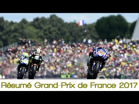 Résumé Grand-Prix de France 2017   MotoGP