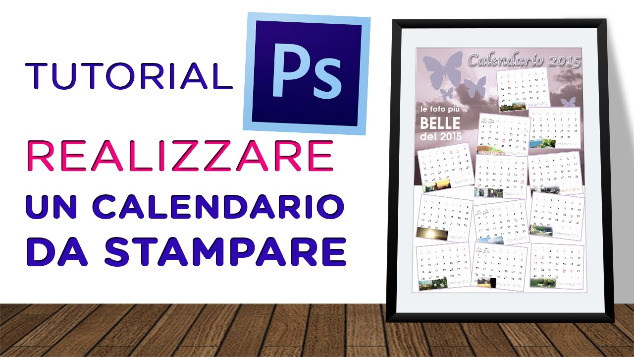 Fare Un Calendario Con Foto.Realizzare Un Calendario Da Muro Tut Photoshop 74 Parte2