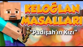 Keloğlan Masalları 2: Padişah'ın Kızı Haritası - MİNECRAFT -