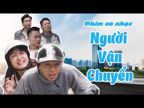 Phim ca nhạc Hài Tết 2019 - NGƯỜI VẬN CHUYỂN - Thái Dương - Parody Nhạc chế