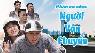 Người Vận Chuyển - Thái Dương | Phim Ca Nhạc Hài Tết 2019