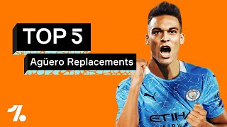 The five BEST replacements for Sergio Aguero at Man City!