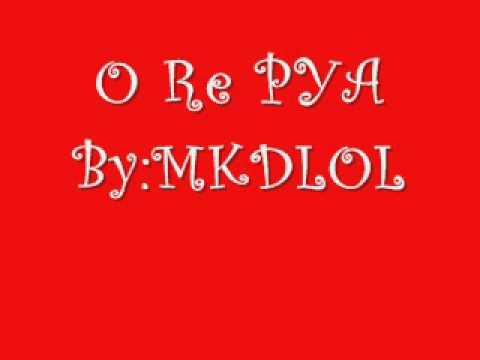 O RE PYA W/Lyrics