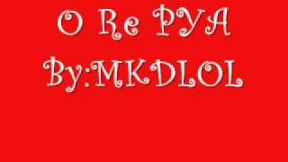 O RE PYA W/Lyrics