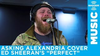 Download Lagu Asking Alexandria cover Ed Sheeran's Perfect // SiriusXM // Octane Mp3