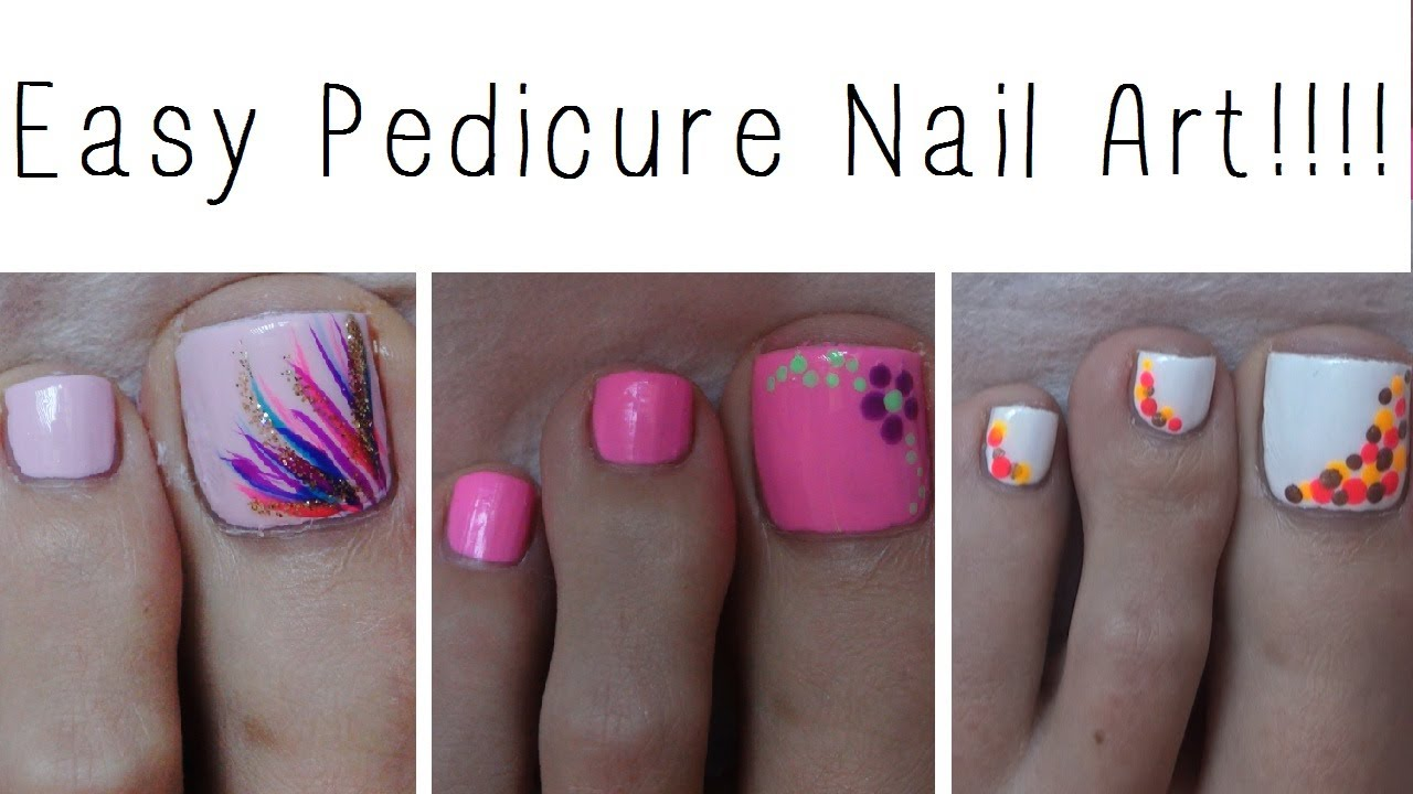 Easy Pedicure Nail Art!!! Three Cute Designs! - YouTube