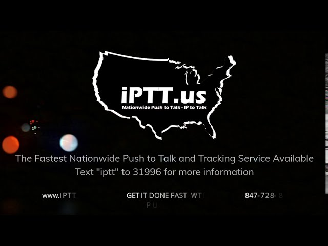 Get it done FAST with Push to Talk - iPTT us - 847-728-8500