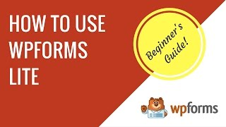 How to make a contact form with WPForms Lite in WordPress | Beginner's guide