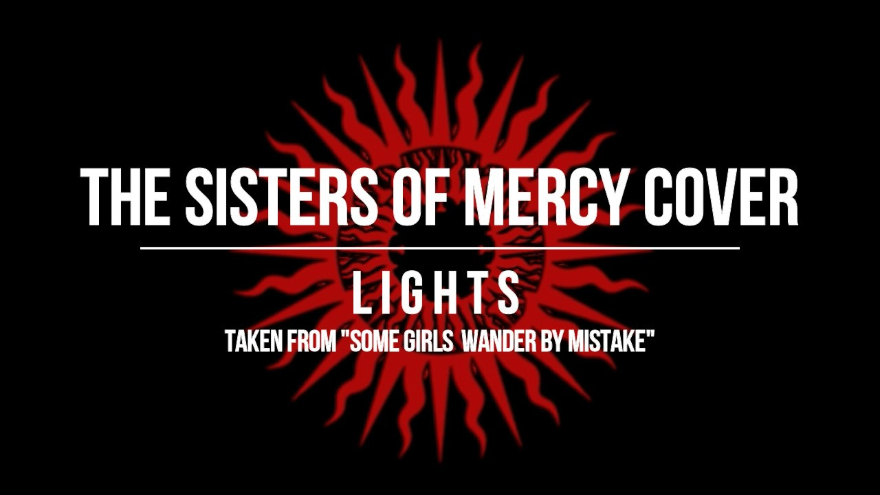 The Sisters Of Mercy - Lights (Doom Metal Cover by Carpathian Sunrise)