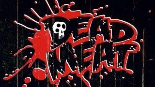 Dead Meat: The Kickstarter Video