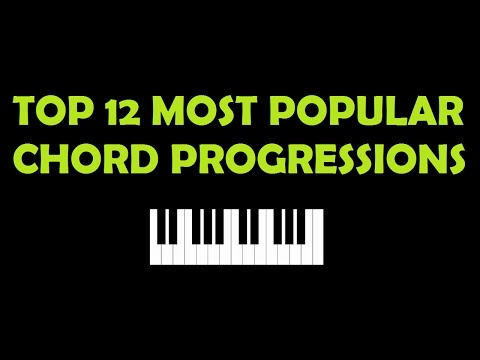 Top 12 Most Popular Chord Progressions