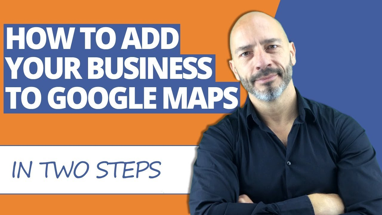 how to add your business website to google