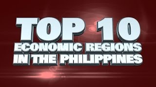 Top Ten Biggest Economic Regions in the Philippines 2014