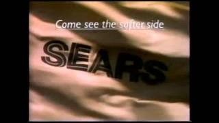 Sears shopping mall commercials - Come see the softer side of Sears