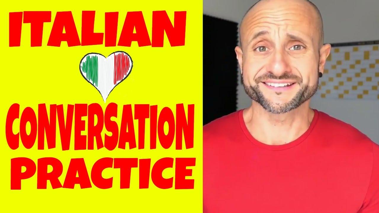 Beginner Italian Conversation Practice: Improve Your Italian Language and  Speak Italian, NOW [IT]