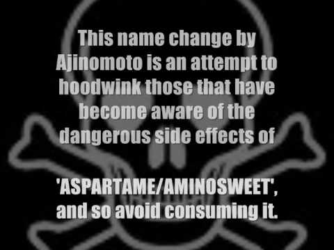 ASPARTAME is being renamed AMINOSWEET, Why? Dangerous artificial sweetener ASPARTAME is being renamed AMINOSWEET by it's manufacturers AJINOMOTO. I ask you in all seriousness, .What reason could Ajinomoto possibly have to rename ASPARTAME..., From YouTubeVideos