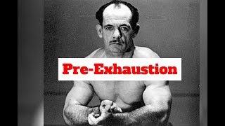 Arthur Jones | Principle #1 | Pre-Exhaustion