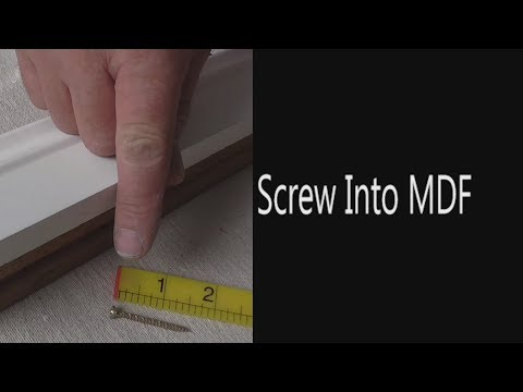 How To Drive A Screw Into MDF