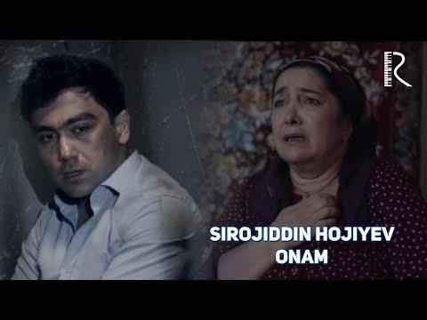 Sirojiddin Hojiyev - Onam | Сирожиддин Хожиев - Онам