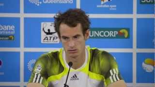Andy Murray 2nd Round Press conference: Brisbane International 2013