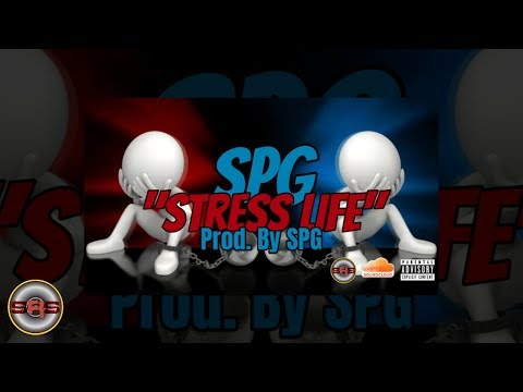 """SPG - """"Stress Life"""" (Prod. By SPG) Official Audio"""