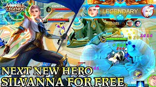 Next New Hero Silvanna Gameplay - Mobile Legends Bang Bang