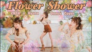 ZN TV Dance  #4 -【HyunA-Flower Shower】Dance Cover by梓梓董梓甯