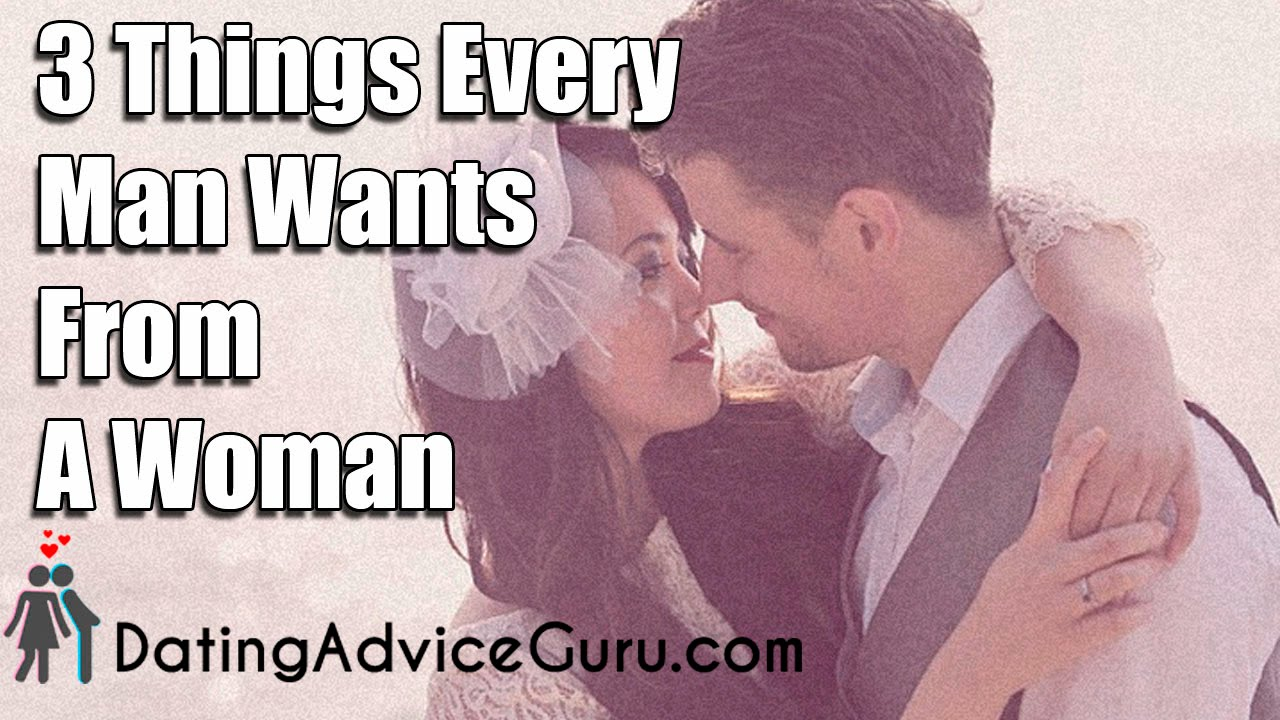 Things Guys Want In A Woman