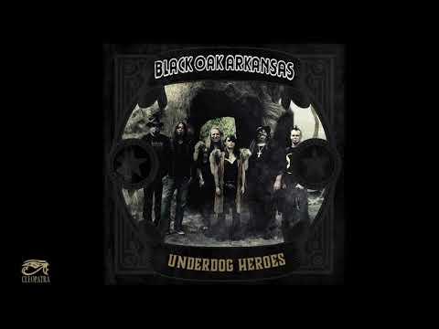 "Black Oak Arkansas   ""Underdog Heroes"" (Official Art Track Video)"