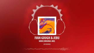Ivan Gough & Jebu - Noxu (Original Mix) [Size Records]