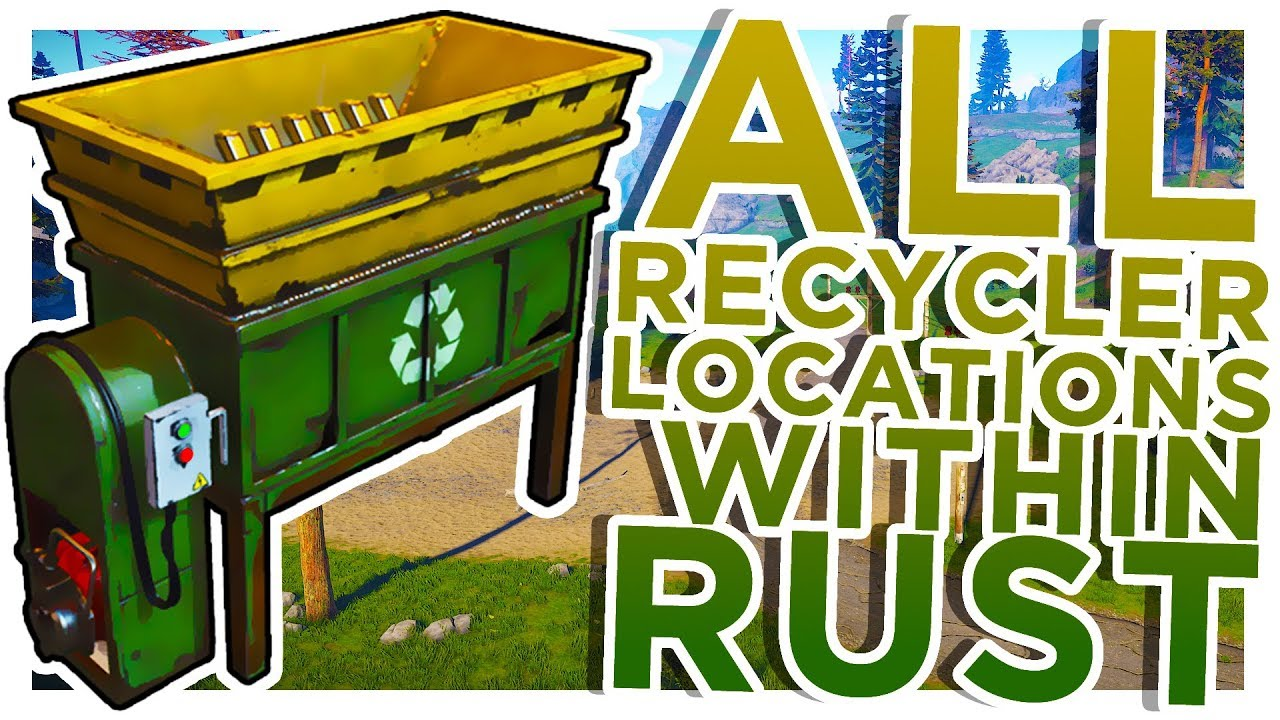 RUST | All Recycler Locations!