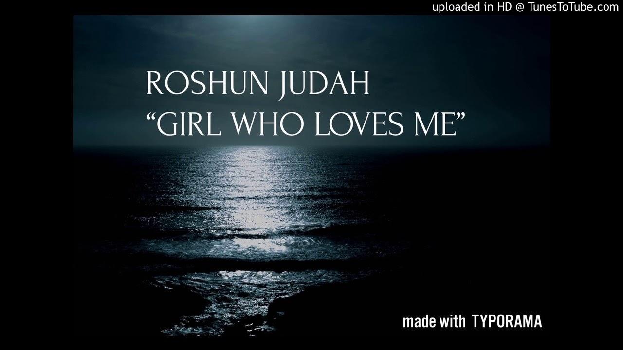 """""""Girl Who Loves Me"""" - by Roshun Judah  (Hebrew Israelite Music)"""