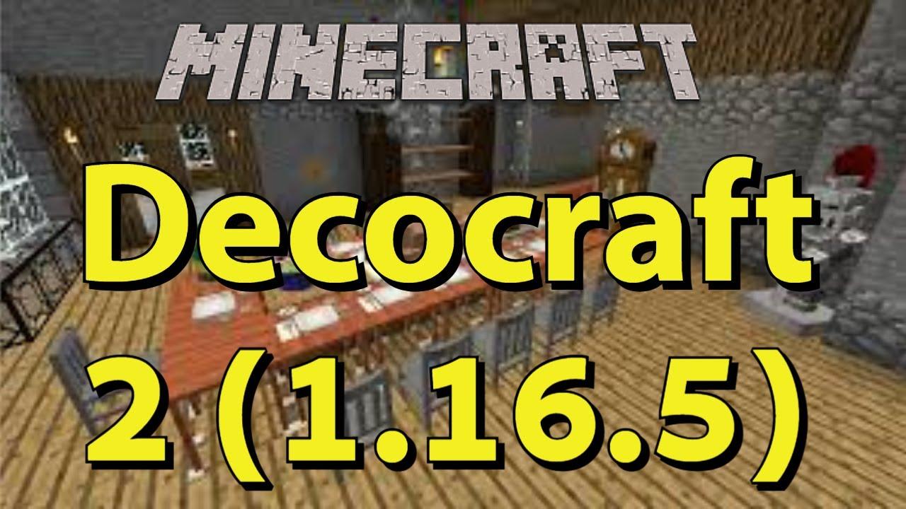 1.16.2 - Decocraft 2 Mod Spotlight - Installation ...
