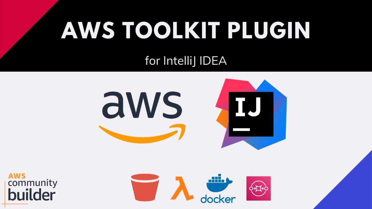 AWS Toolkit Plugin for IntelliJ | Productivity | IntelliJ IDEA Primer