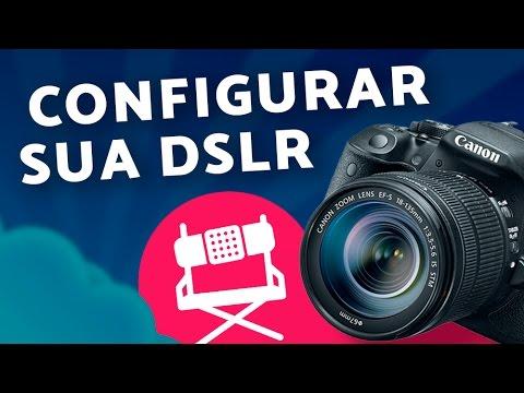 Guia Rápido: Como configurar sua câmera para gravar vídeos (DSLRs)