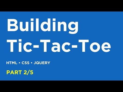 2/5: Building Tic Tac Toe with jQuery