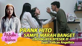 PRANK HITO SAMPE MARAH BANGET! ENDINGNYA NYESEK !!! Feat. Felicya Angelista