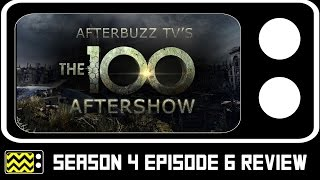The 100 Season 4 Episode 6 Review & After Show | AfterBuzz TV